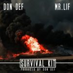 "Don Def links with underground veteran Mr. Lif for the new single, ""Survival Kit"", pressing issues of today's society.  Be on the lookout for ""Don Def Kennedy"" project set to drop on October 6th. Survival Kit (ft. Mr. Lif) by Don Def"